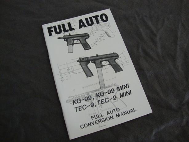 us machinegun tec 9 kg 99 educational conversion manual books rh usmachinegun com Intratec 9Mm tec 9 manual pdf